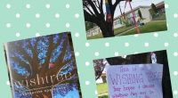 Thanks to Division 8 for creating a wish tree based on this amazing story. It is beautiful! Hope you all get a chance to visit and maybe add a wish […]